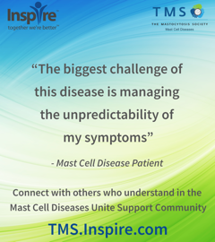 INSPIRE Forum & Online Communities - TMS - The Mastocytosis